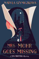 "Image for ""Mrs. Mohr Goes Missing"""
