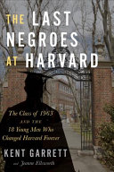"Image for ""The Last Negroes at Harvard"""