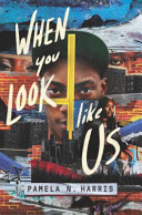 "Image for ""When You Look Like Us"""