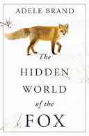 "Image for ""The Hidden World of the Fox"""