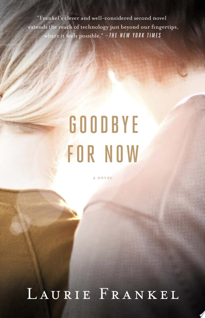 "Image for ""Goodbye for Now"""