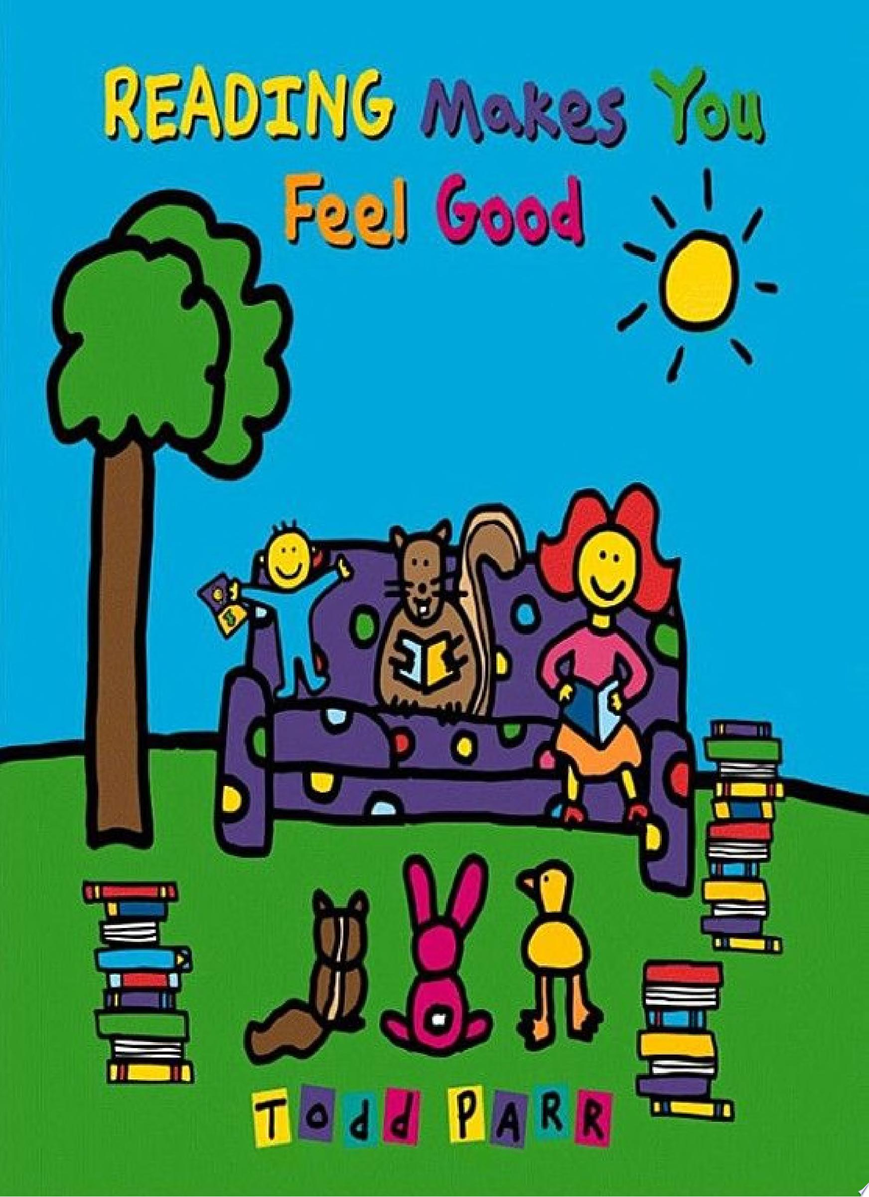 "Image for ""Reading Makes You Feel Good"""
