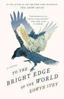 "Image for ""To the Bright Edge of the World"""