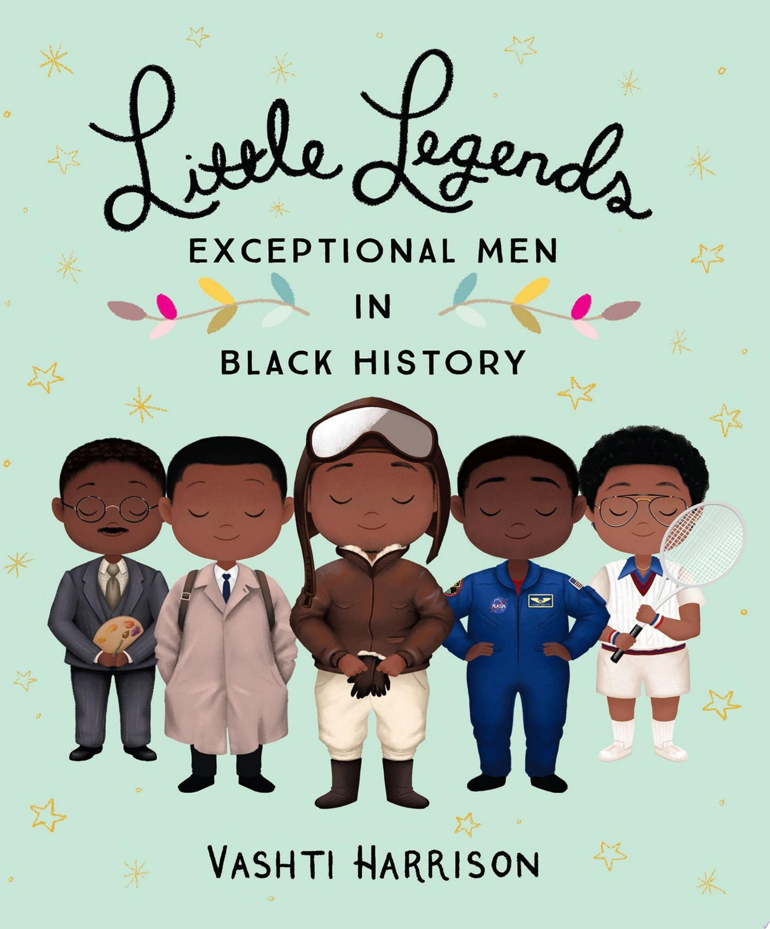 "Image for ""Little Legends: Exceptional Men in Black History"""
