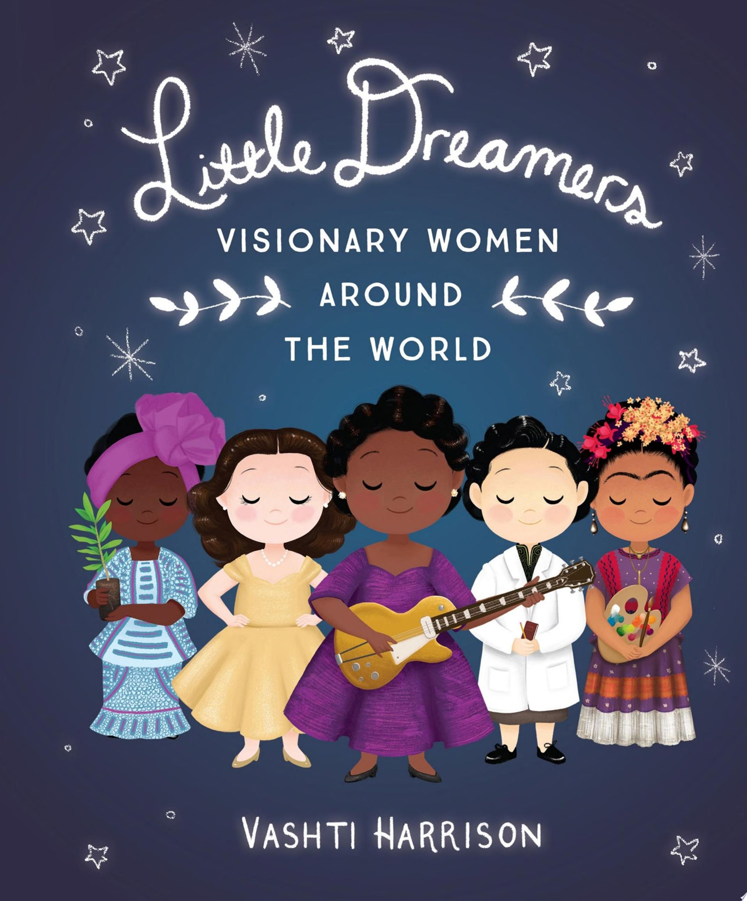 "Image for ""Little Dreamers: Visionary Women Around the World"""