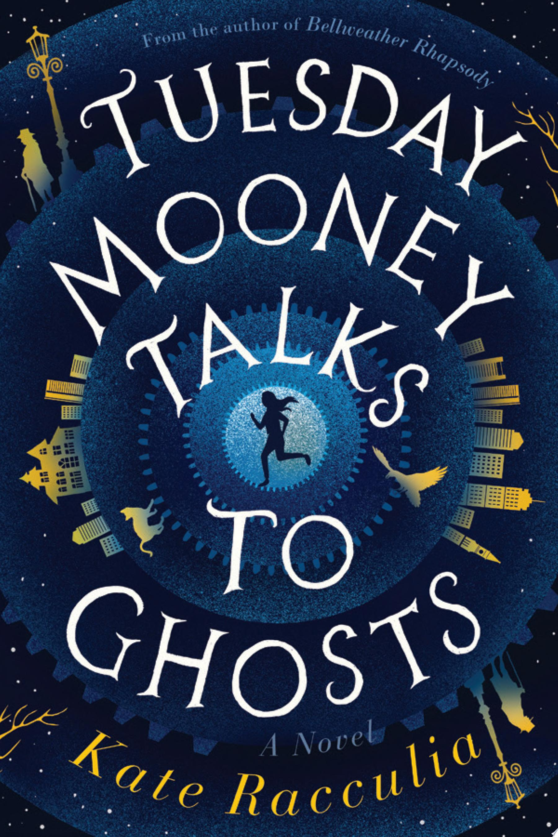 "Image for ""Tuesday Mooney Talks to Ghosts"""