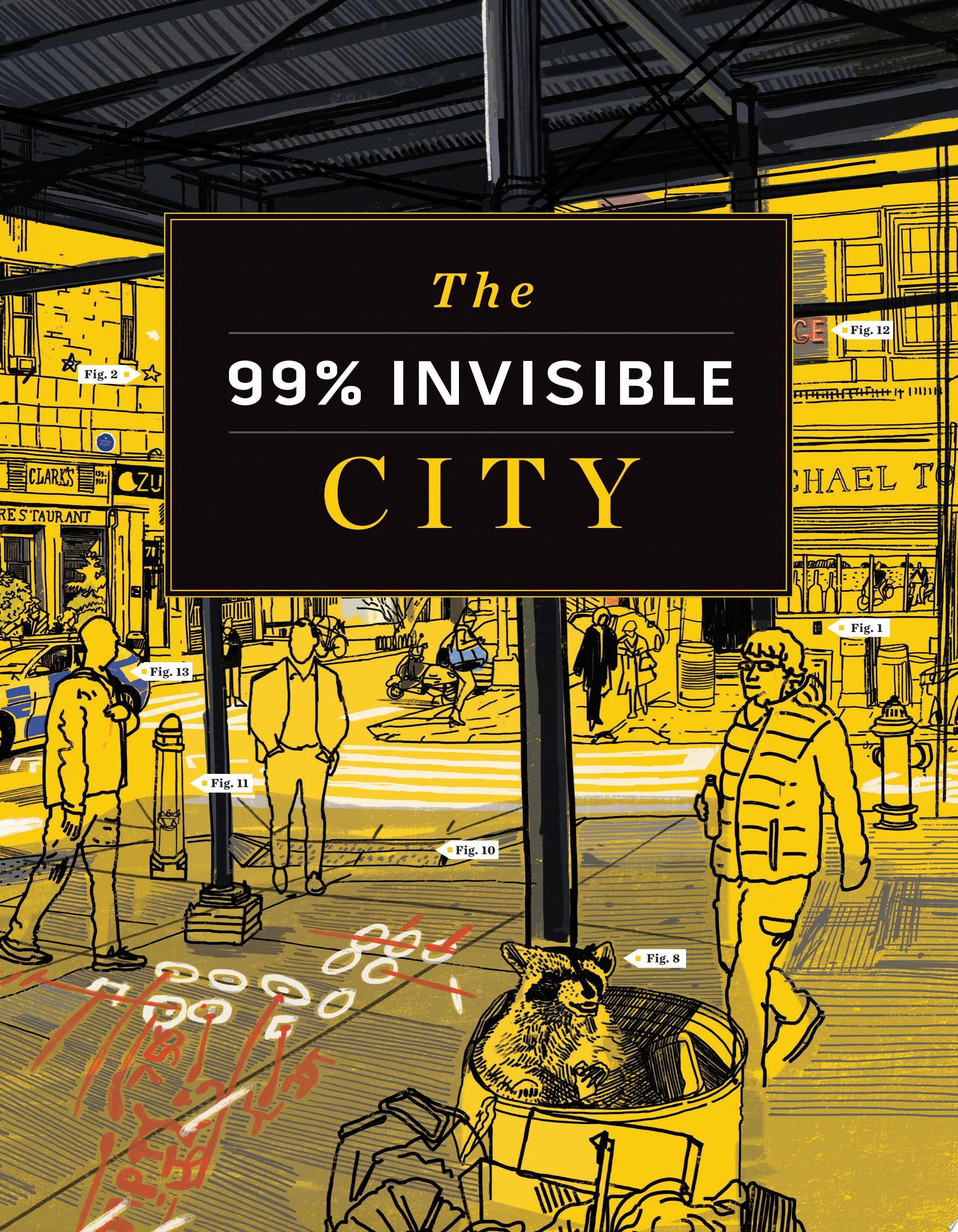 "Image for ""The 99% Invisible City"""