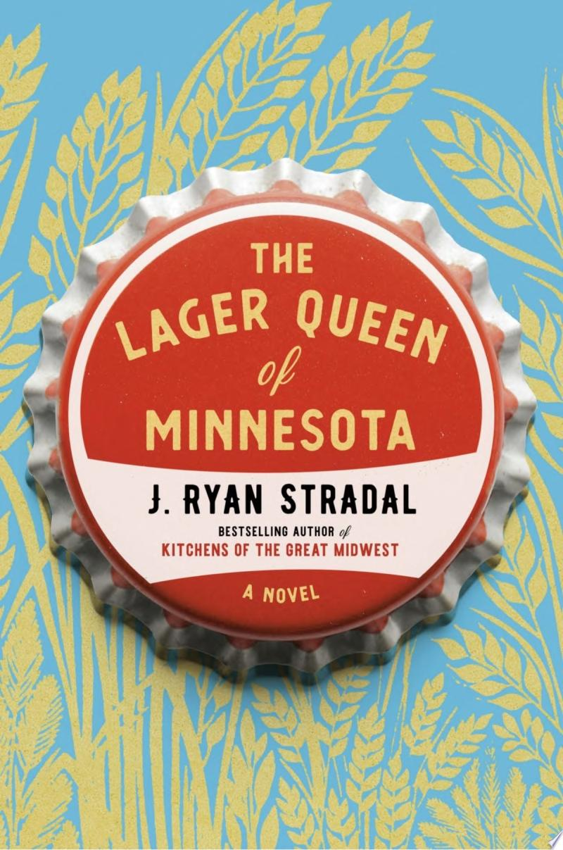 "Image for ""The Lager Queen of Minnesota"""