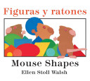 "Image for ""Figuras Y Ratones / Mouse Shapes Bilingual Board Book"""