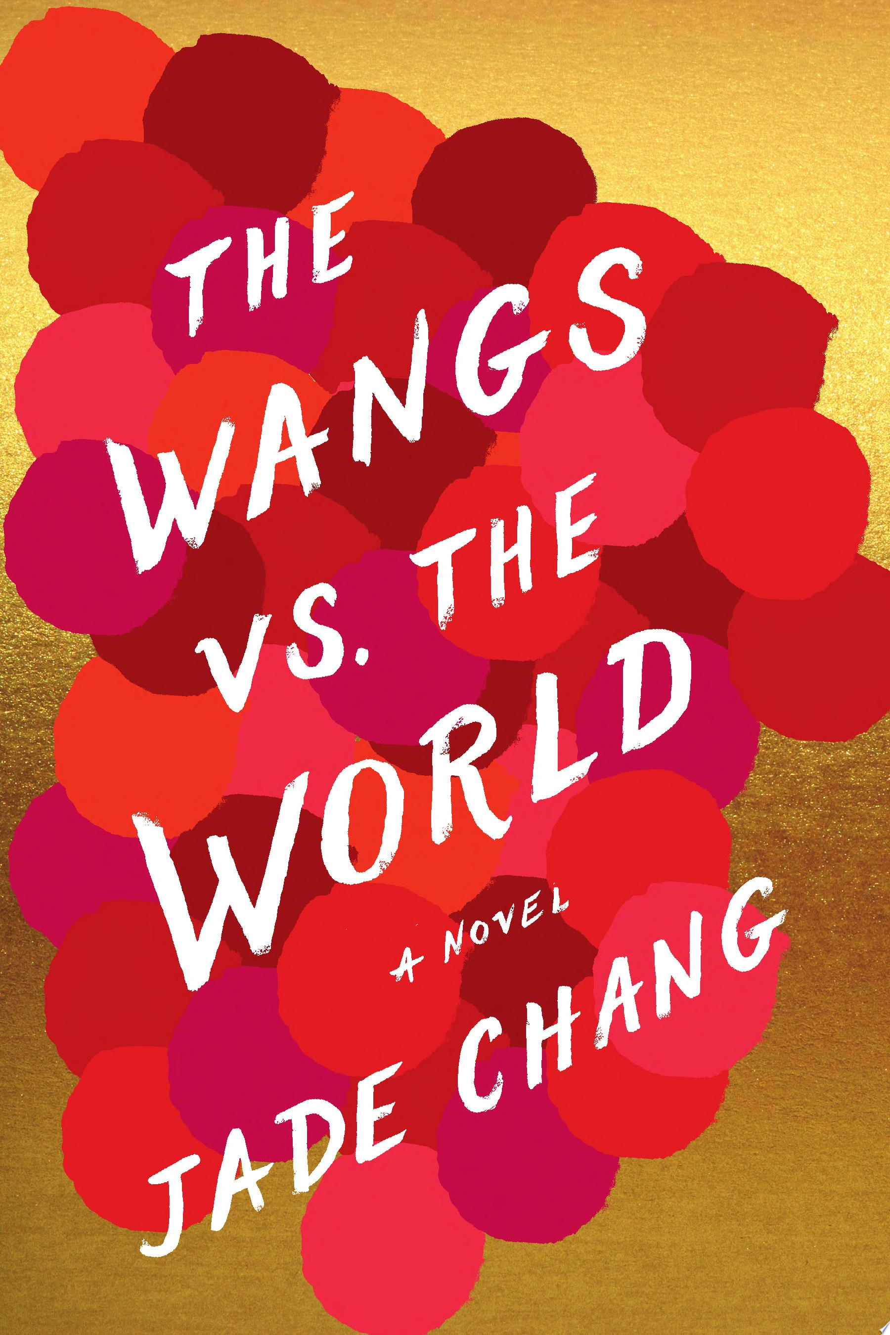 "Image for ""The Wangs vs. the World"""