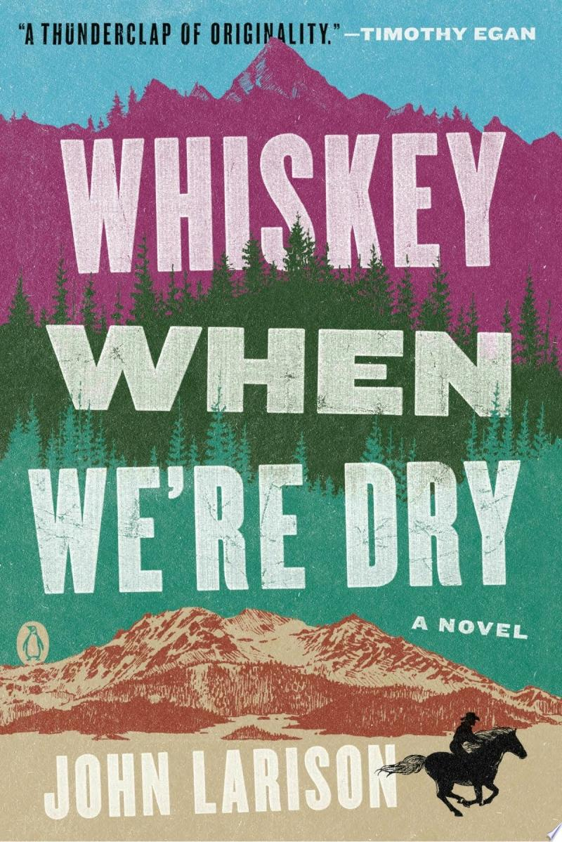 "Image for ""Whiskey When We're Dry"""