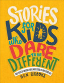 "Image for ""Stories for Kids Who Dare to Be Different"""