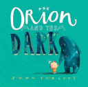 "Image for ""Orion and the Dark"""