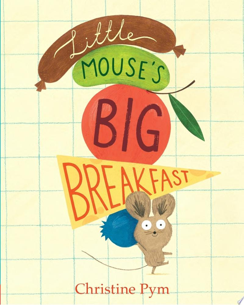 "Image for ""Little Mouse's Big Breakfast"""
