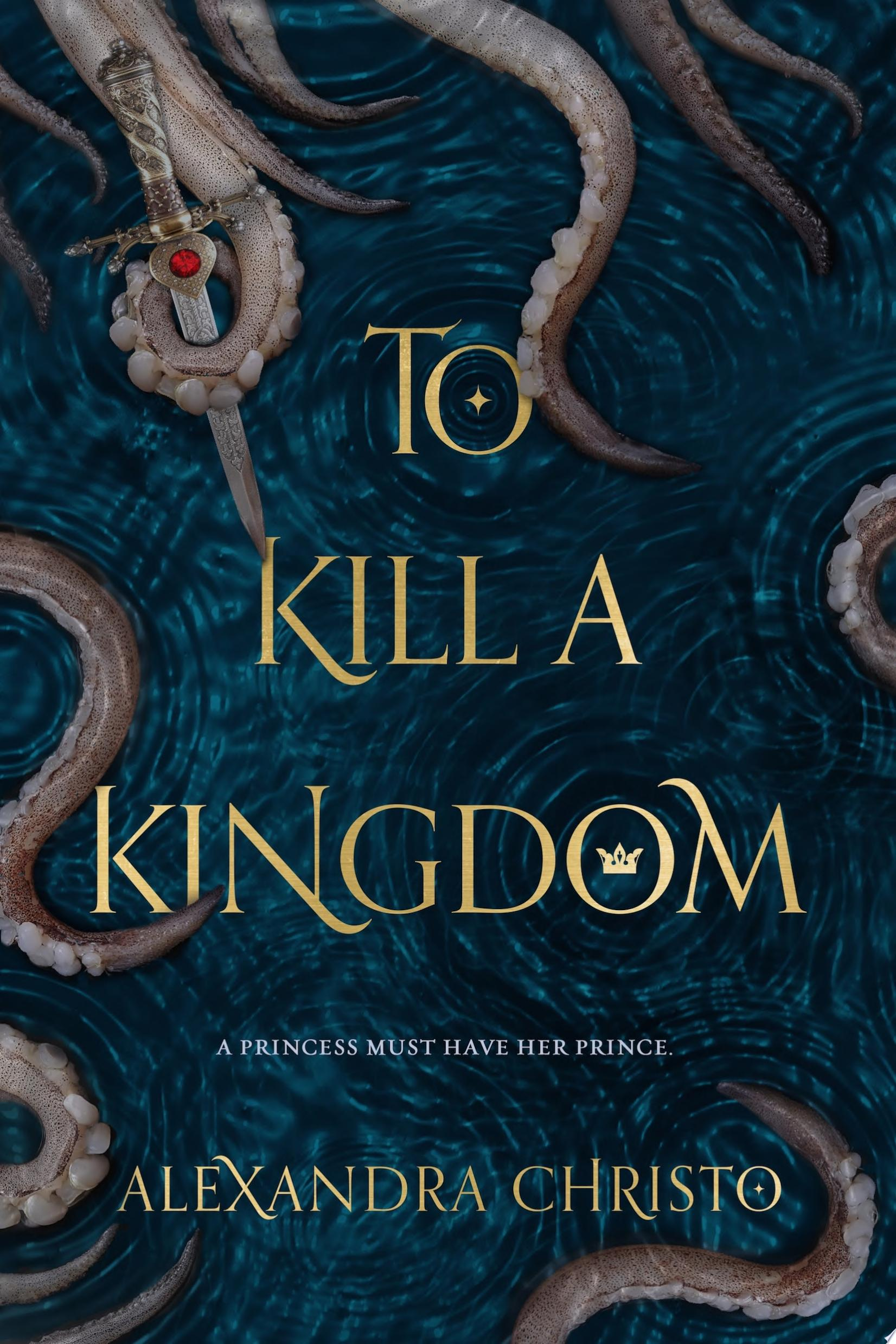 "Image for ""To Kill a Kingdom"""