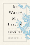 "Image for ""Be Water, My Friend"""