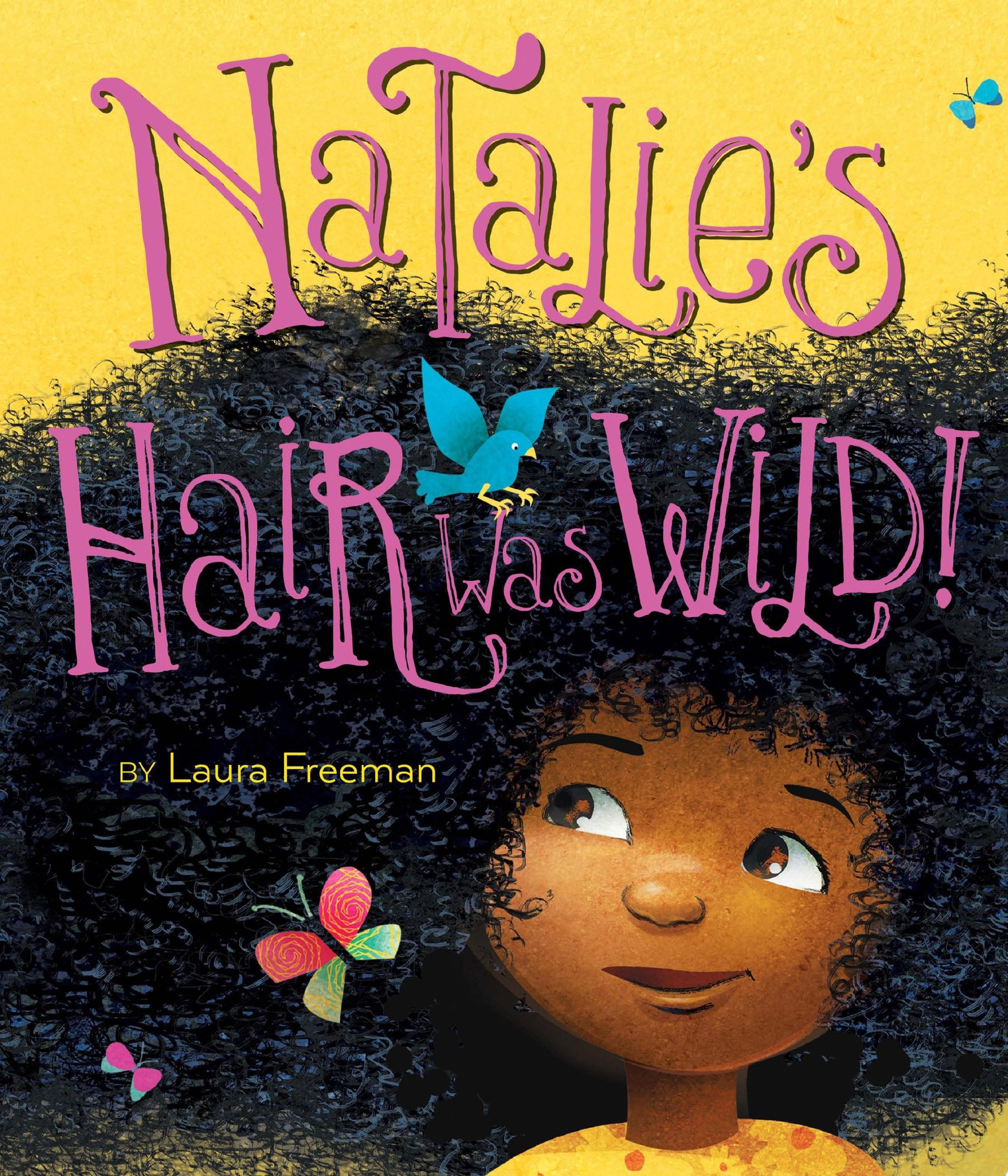"Image for ""Natalie's Hair Was Wild!"""