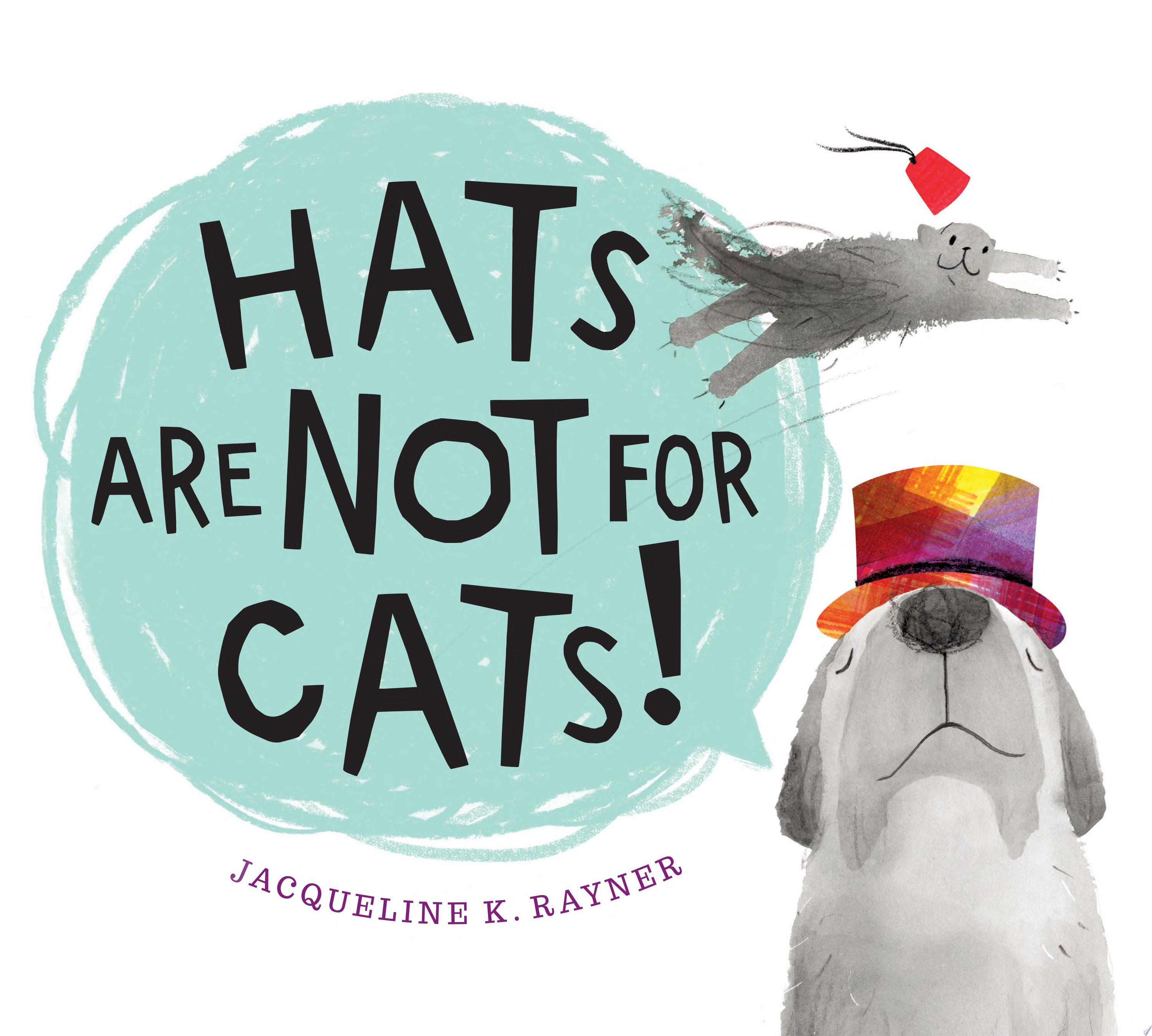 "Image for ""Hats Are Not for Cats!"""