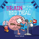"Image for ""The Brain Is Kind of a Big Deal"""