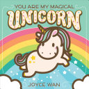 "Image for ""You Are My Magical Unicorn"""