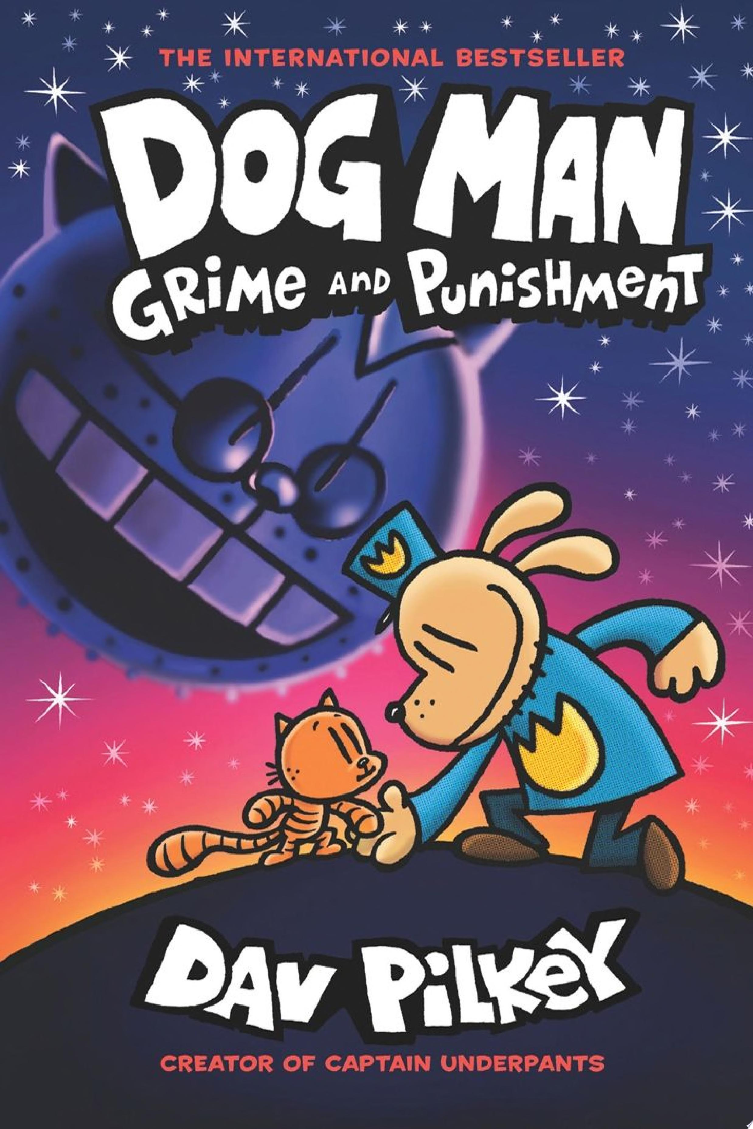 "Image for ""Dog Man: Grime and Punishment: From the Creator of Captain Underpants (Dog Man #9)"""