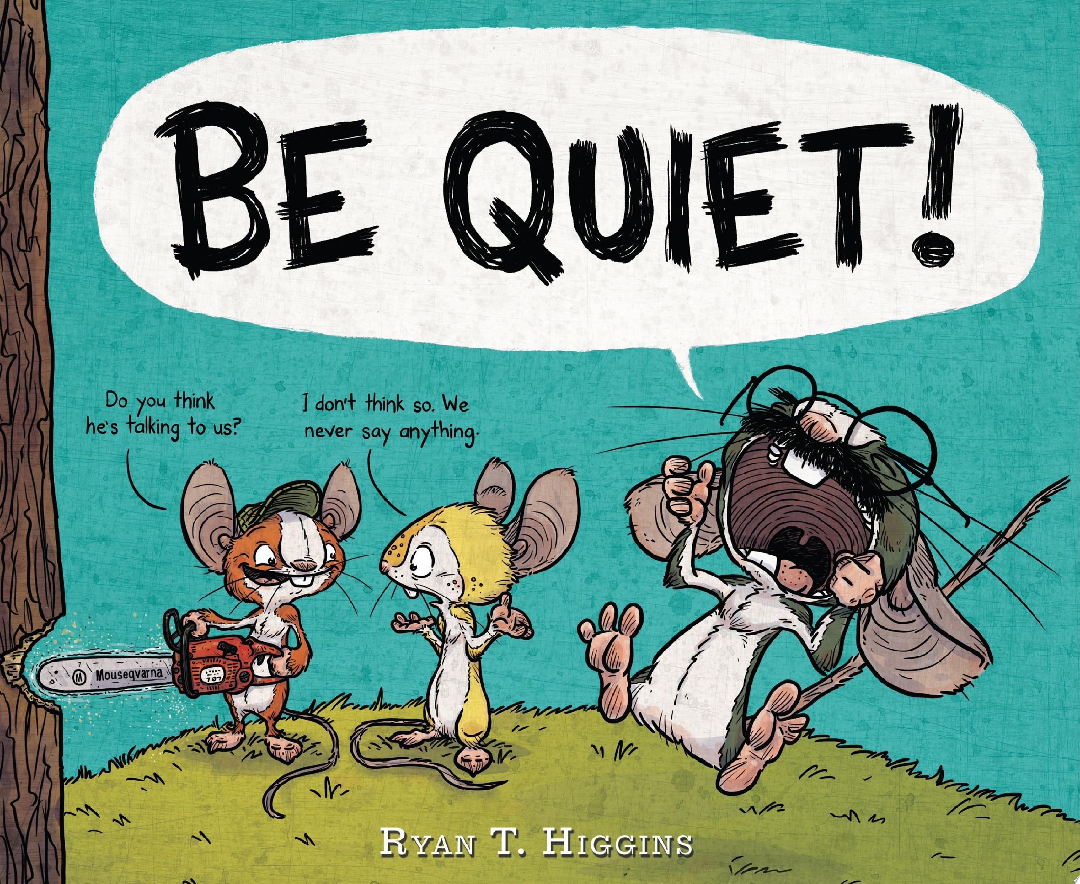 "Image for ""BE QUIET!"""