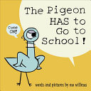 "Image for ""The Pigeon HAS to Go to School!"""