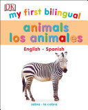 "Image for ""My First Bilingual Animals"""