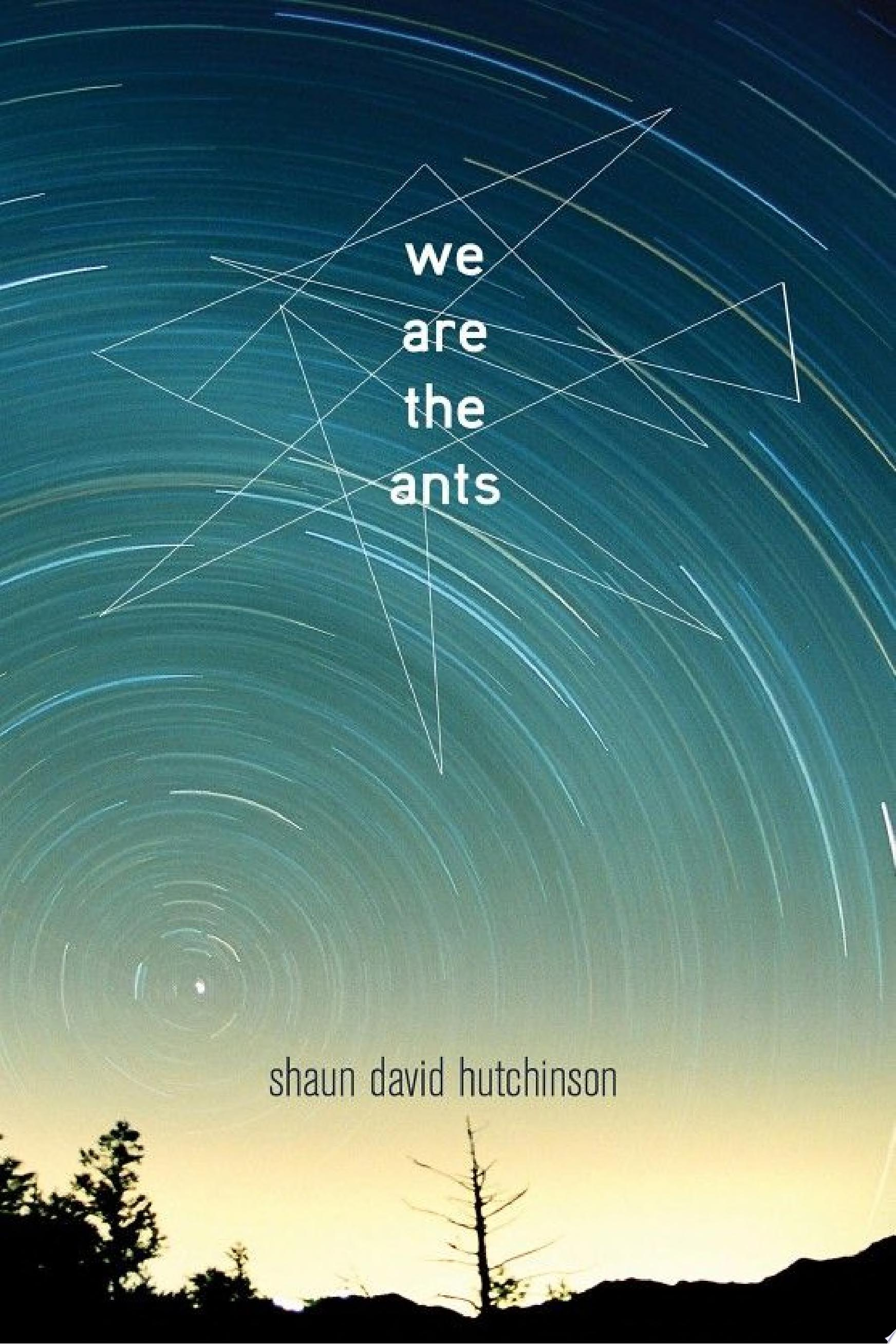 "Image for ""We Are the Ants"""