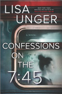 "Image for ""Confessions on the 7:45: A Novel"""