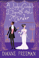 "Image for ""A Lady's Guide to Etiquette and Murder"""