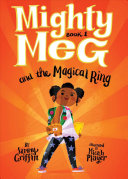 "Image for ""Mighty Meg 1: Mighty Meg and the Magical Ring"""
