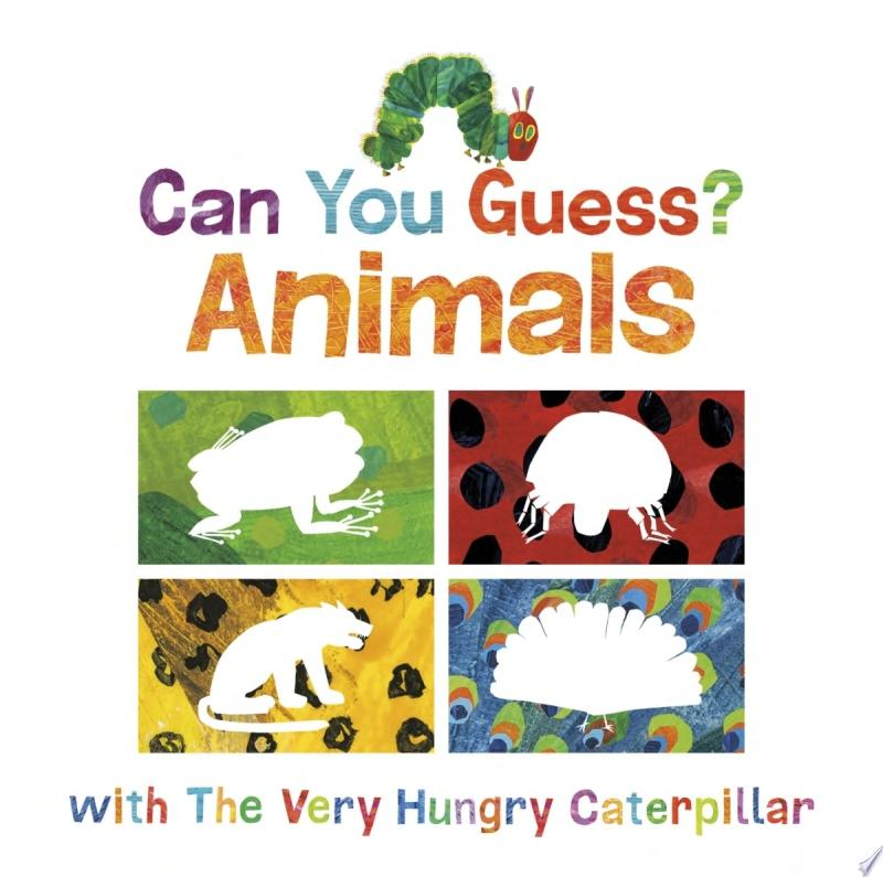 "Image for ""Can You Guess?: Animals with the Very Hungry Caterpillar"""