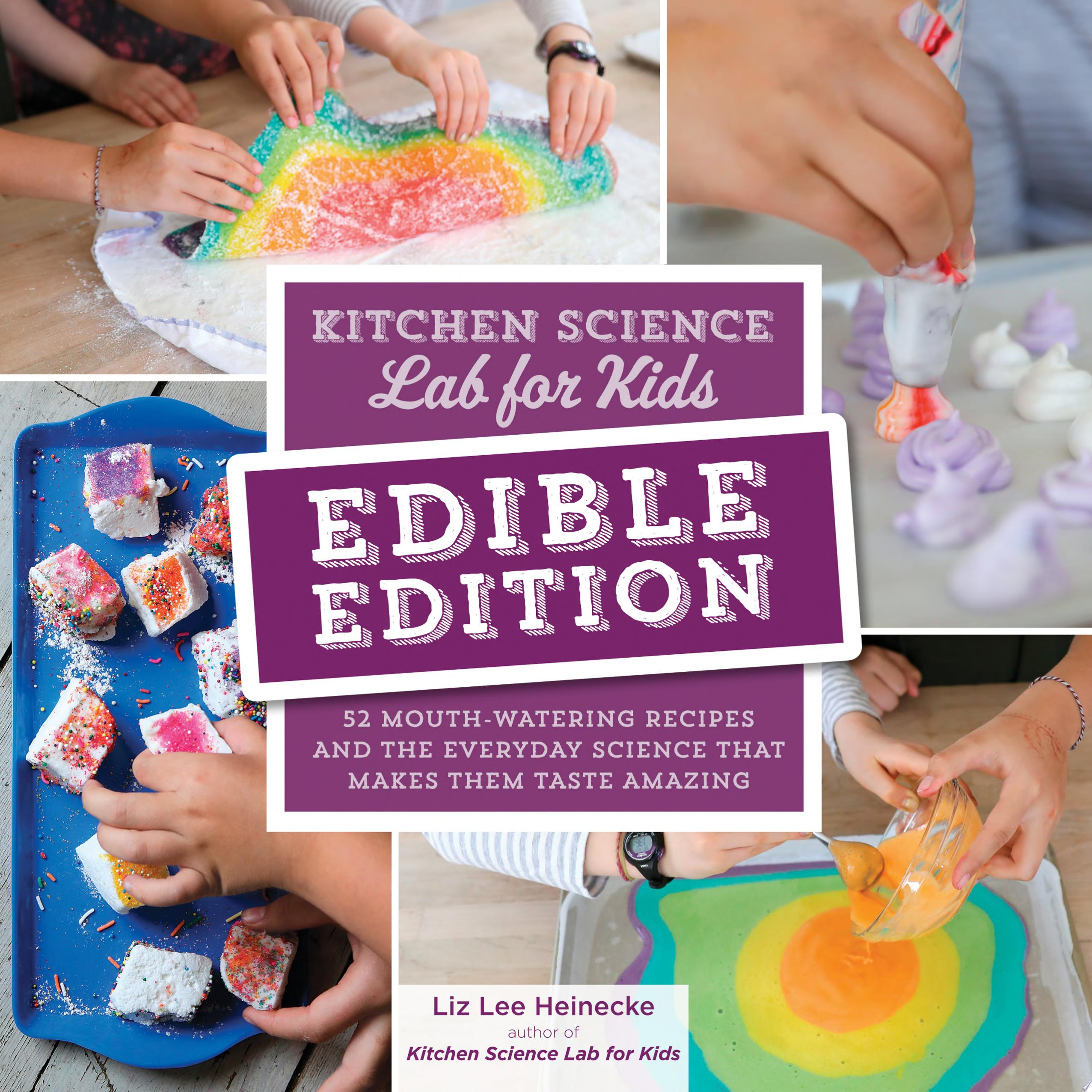 "Image for ""Kitchen Science Lab for Kids: EDIBLE EDITION"""
