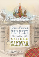 "Image for ""Miss Blaine's Prefect and the Golden Samovar"""
