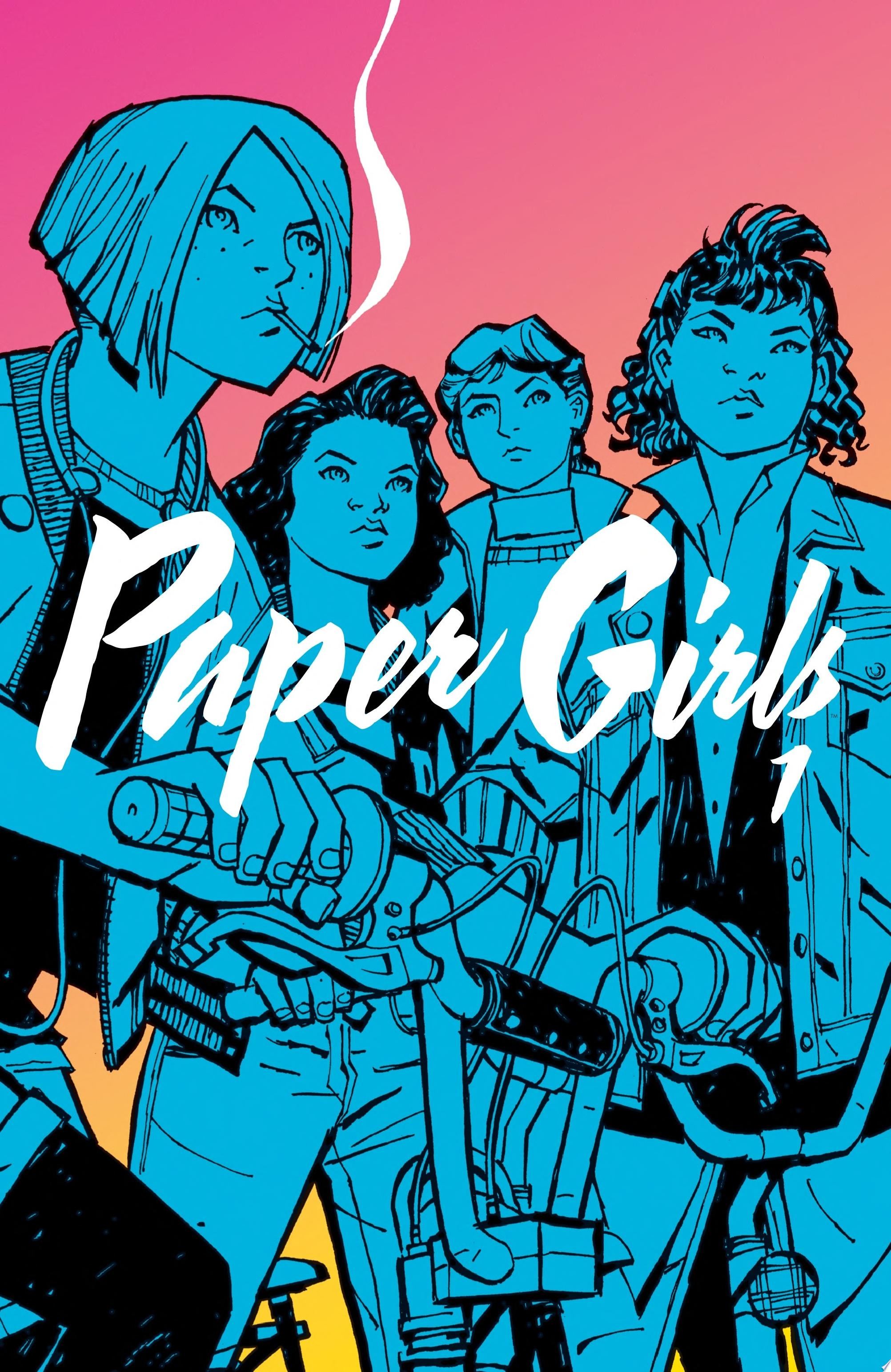 "Image for ""Paper Girls Vol. 1"""