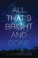 "Image for ""All That's Bright and Gone"""
