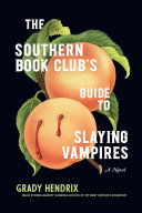 "Image for ""The Southern Book Club's Guide to Slaying Vampires"""