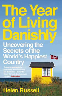 "Image for ""The Year of Living Danishly"""