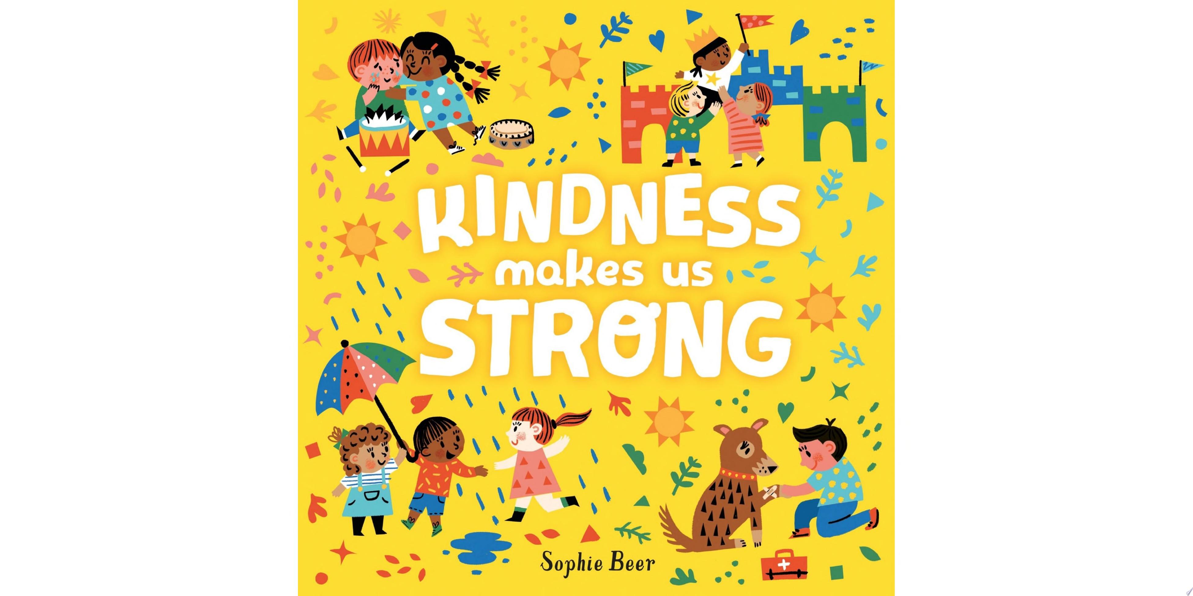 "Image for ""Kindness Makes Us Strong"""