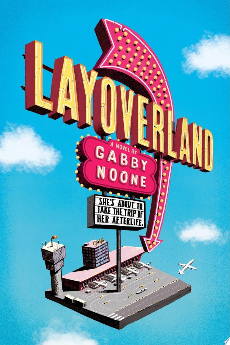 "Image for ""Layoverland"""