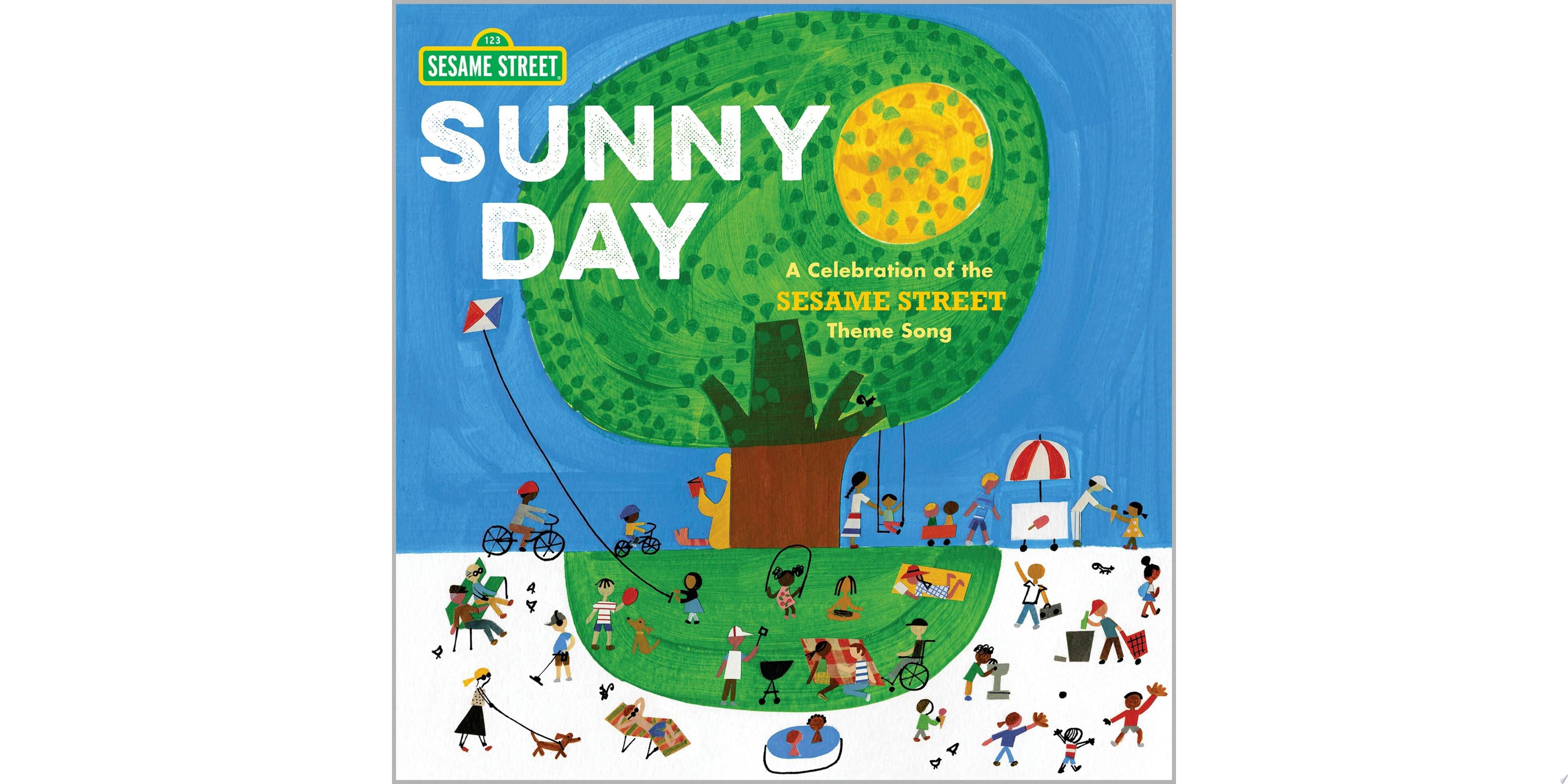 "Image for ""Sunny Day: A Celebration of the Sesame Street Theme Song"""