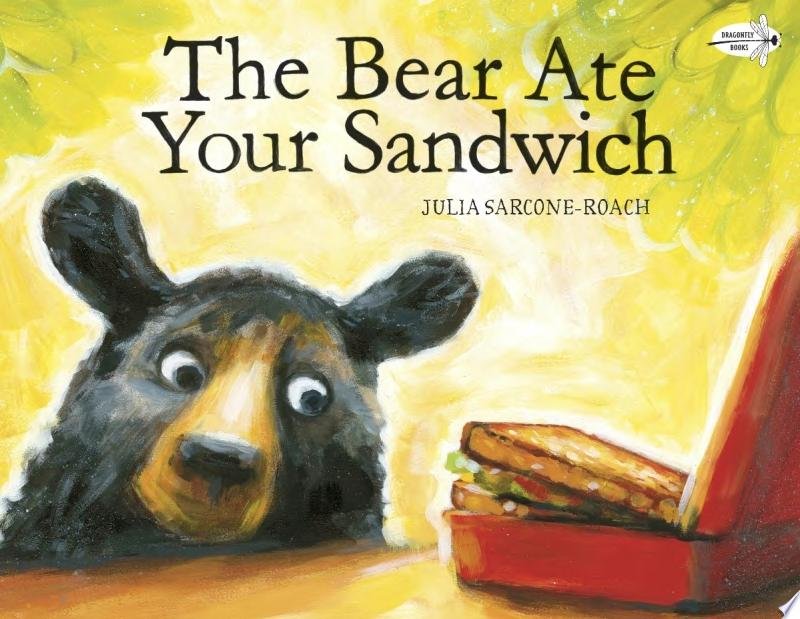 "Image for ""The Bear Ate Your Sandwich"""
