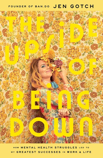 "Cover of ""The Upside of Being Down"""