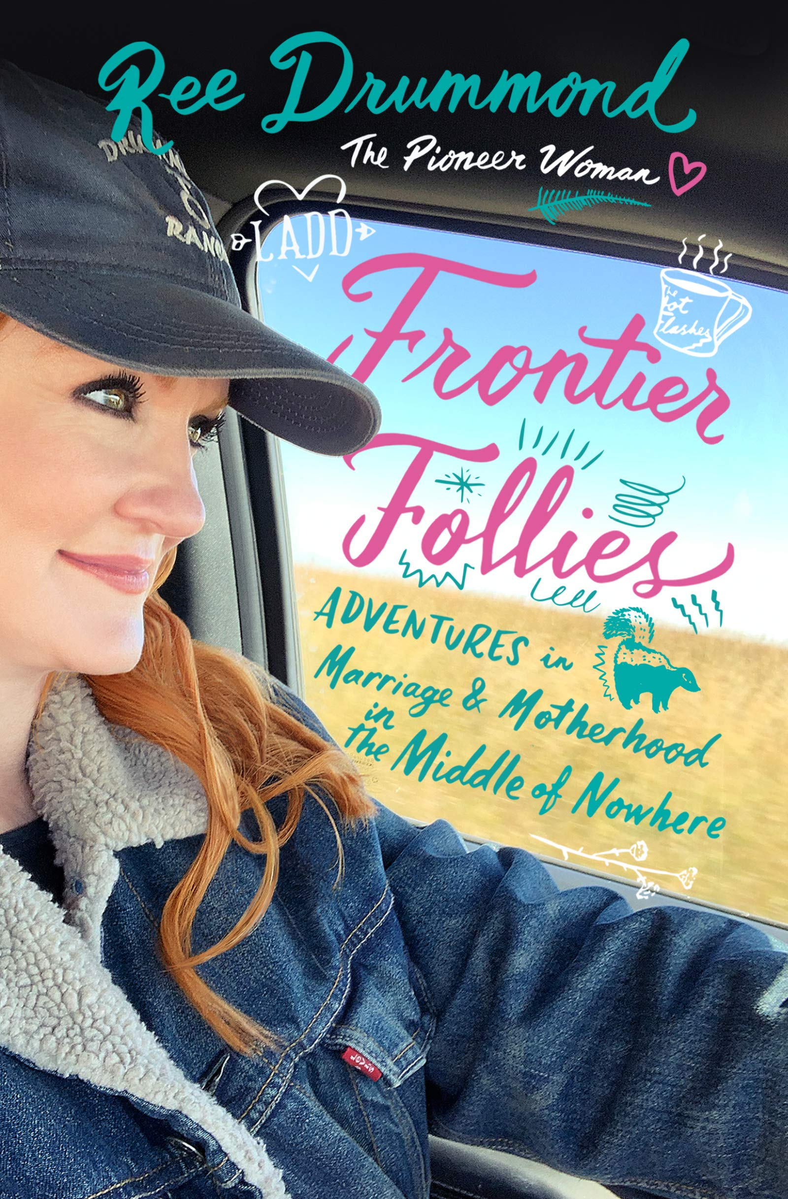 "Image of ""Frontier Follies: Adventures in Marriage and Motherhood in the Middle of Nowhere"