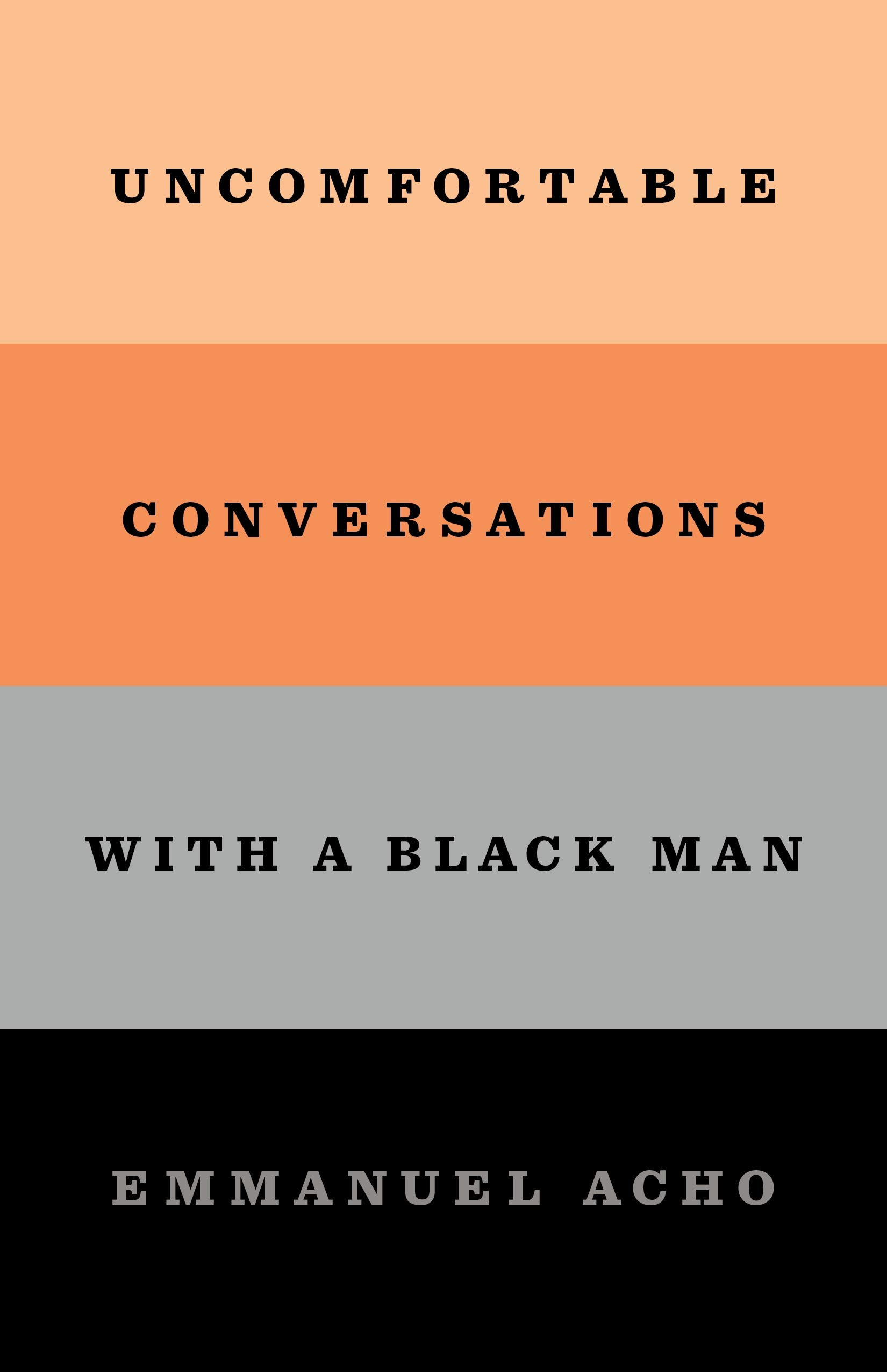 "Image for ""Uncomfortable Conversations with a Black Man"""