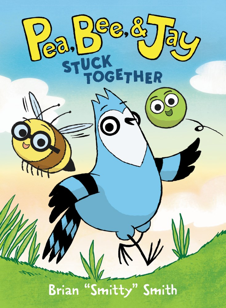 "Image for ""Pea, Bee, & Jay #1: Stuck Together"""
