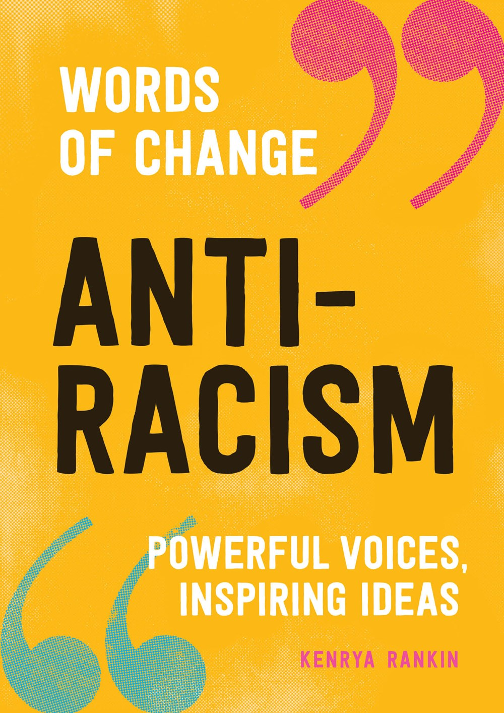 "Image for ""Anti-Racism (Words of Change Series)"""