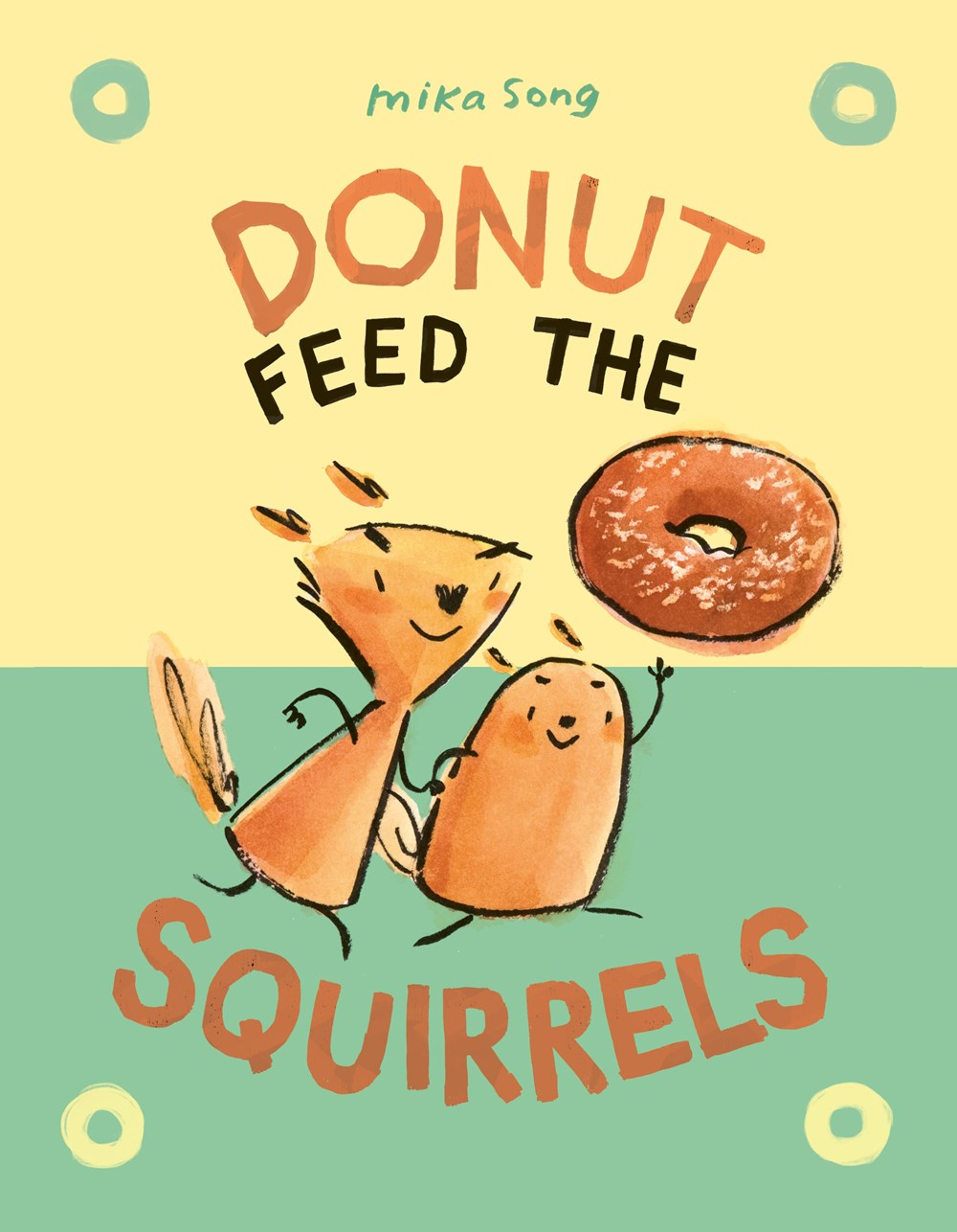 "Image for ""Donut Feed the Squirrels"""
