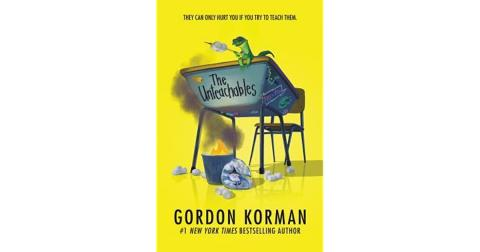 The Unteachables, by Gordon Korman